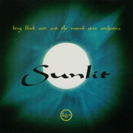 King Black Acid And The Womb Star Orchestra -- Sunlit LP