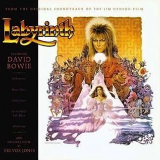 David Bowie & Trevor Jones -- Labyrinth (From the Original Soundtrack of the Jim Henson Film) LP