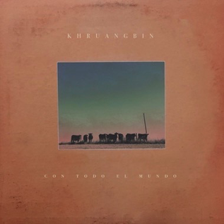 Khruangbin -- Con Todo El Mundo LP