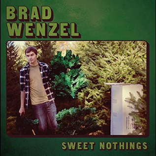 Brad Wenzel -- Sweet Nothings LP