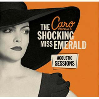 CARO EMERALD -- THE SHOCKING MISS EMERALD ACOUSTIC SESSIONS LP