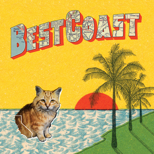 Best Coast -- Crazy For You LP with download
