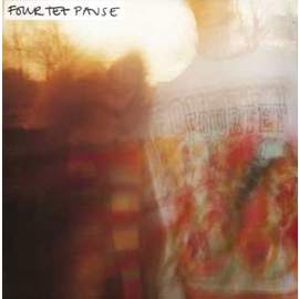 Four Tet -- Pause LP with download