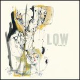 LOW -- INVISIBLE WAY LP with download