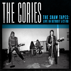 GORIES -- THE SHAW TAPES LIVE IN DETROIT LP