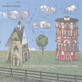 Modest Mouse -- Building Nothing Out Of Something LP with download