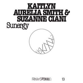 Kaitlyn Aurelia Smith & Suzanne Ciani - FRKWYS Vol. 13: Sunergy LP