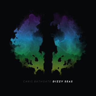 Chris Bathgate – Dizzy Seas LP smoke color vinyl