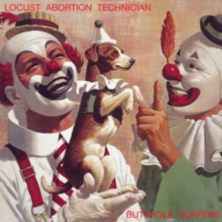 Butthole Surfers – Locust Abortion Technician LP