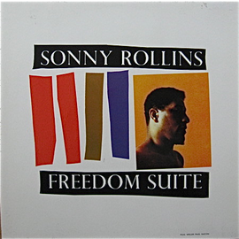 Sonny Rollins -- Freedom Suite LP