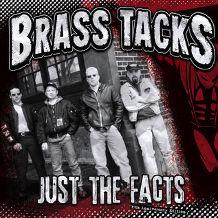 Brass Tacks – Just The Facts LP 15th anniversary edition