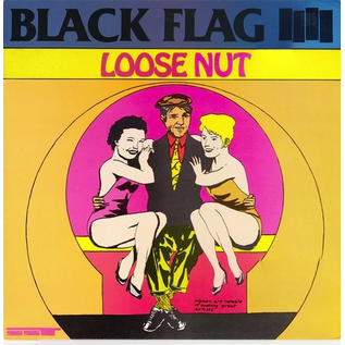 BLACK FLAG -- LOOSE NUT LP