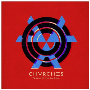 Chvrches ‎– The Bones Of What You Believe LP