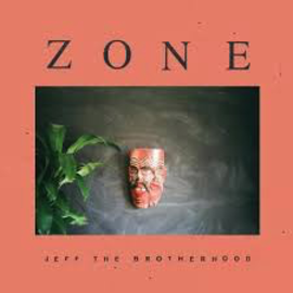 Jeff the Brotherhood - Zone LP