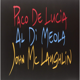 John McLaughlin / Al Di Meola / Paco De Lucia -- The Guitar Trio LP