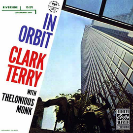 CLARK TERRY WITH THELONIOUS MONK - IN ORBIT LP