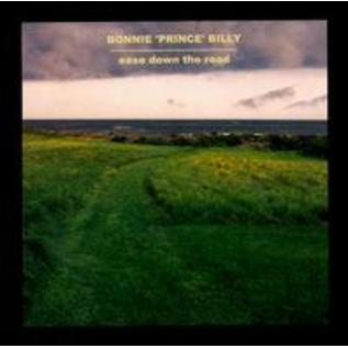 "Bonnie ""Prince"" Billy ‎– Ease Down The Road LP"