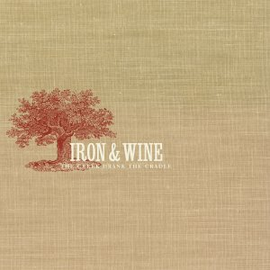 Iron & Wine -- The Creek Drank The Cradle LP with download