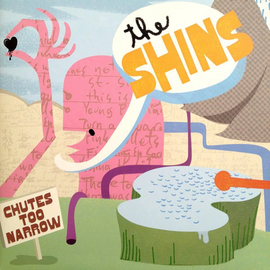 Shins -- Chutes Too Narrow LP with download