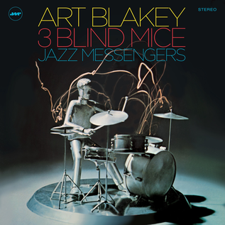 Art Blakey & The Jazz Messengers -- Three Blind Mice LP