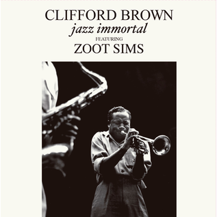 Clifford Brown Featuring Zoot Sims -- Jazz Immortal LP