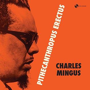 Charlie Mingus -- Pithecanthropus Erectus LP