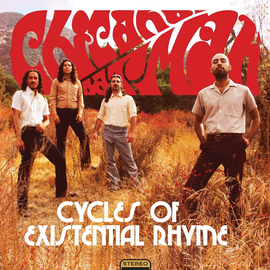 Chicano Batman -- Cycles Of Existential Rhyme LP