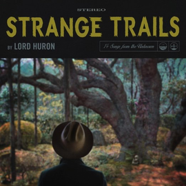 Lord Huron -- Strange Trails LP with download
