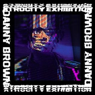 Danny Brown – Atrocity Exhibition LP