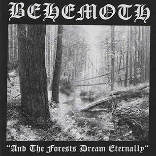 Behemoth -- And The Forests Dream Eternally LP