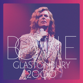 David Bowie -- Glastonbury 2000 LP