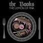 Books – The Lemon Of Pink LP