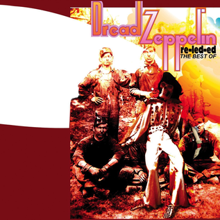 DREAD ZEPPELIN - RE-LED-ED: THE BEST OF LP