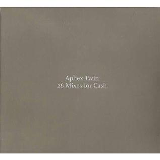 APHEX TWIN - 26 MIXES FOR CASH LP