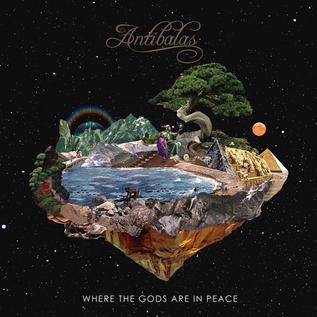 Antibalas -- Where The Gods Are In Peace LP