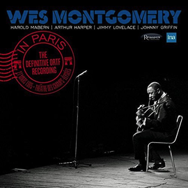 Wes Montgomery - In Paris: The Definitive O.R.T.F. Recording LP