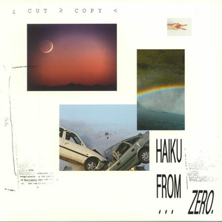 Cut Copy -- Haiku From Zero LP