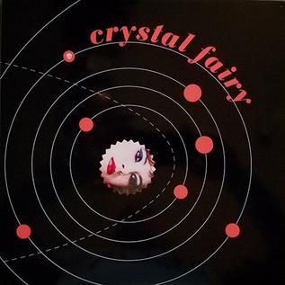 Crystal Fairy - Crystal Fairy LP