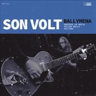 Son Volt - Ballymena EP 10'' vinyl