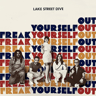 Lake Street Dive - Freak Yourself Out 10''