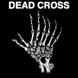 Dead Cross -- Dead Cross EP 10'' vinyl