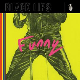 BLACK LIPS -- FUNNY 7''