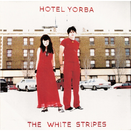 "White Stripes -- Hotel Yorba 7"""