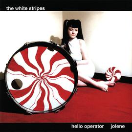 """White Stripes -- Hello Operator / Jolene 7"""""""