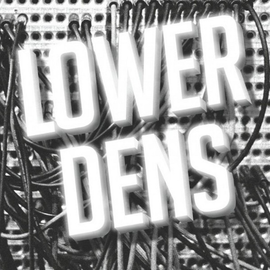 Lower Dens -- Brains 10'' vinyl single with download