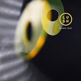 Lush -- Blind Spot 10''