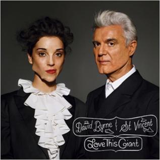 David Byrne & St. Vincent – Love This Giant LP