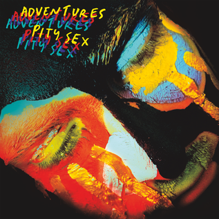 ADVENTURES / PITY SEX -- SPLIT 7""