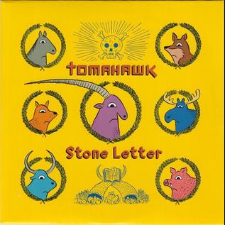 "Tomahawk -- Stone Letter 7"""
