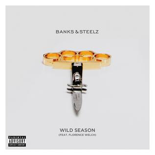 """Banks & Steelz - Wild Season 7"""""""